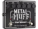 Electro Harmonix  METAL MUFF  Distortion with Top Boost Battery included. 9.6DC-200 PSU optional